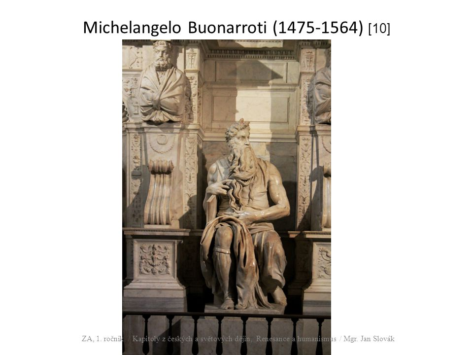 Michelangelo Buonarroti (1475-1564) [10]